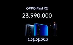 OPPO Find X2 ra mắt tại Việt Nam, smartphone đầu tiên có 5G, giá 23.9 triệu đồng