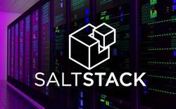 SaltStack có lỗ hổng nghiêm trọng nhất từ trước đến nay, hàng nghìn máy chủ có thể bị ảnh hưởng nghiêm trọng
