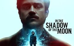 15 bộ phim sci-fi lặng lẽ ra mắt trong 2 năm qua, không kèn không trống nhưng chất lượng chẳng thua kém bom tấn chút nào