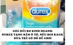 5 bài học marketing của 'bậc thầy' chuyện tế nhị Durex: Không chỉ bán bao cao su mà còn bán cả cảm xúc!