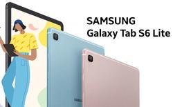 Galaxy Tab S6 Lite ra mắt tại VN: Hỗ trợ S Pen, giá 9.99 triệu đồng