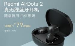 Xiaomi ra mắt tai nghe không dây Redmi AirDots 2: Giá siêu rẻ, chỉ 250.000 đồng