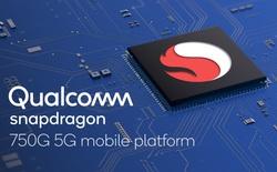 Qualcomm ra mắt Snapdragon 750G: CPU mạnh hơn cả Snapdragon 768G, mang 5G đến smartphone tầm trung
