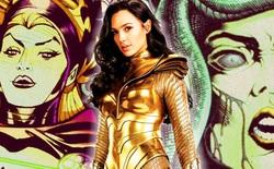 Wonder Woman 1984: Những nhân vật phản diện có thể xuất hiện trong phần tiếp theo