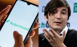 CEO Robinhood xin lỗi gia đình của thanh niên 20 tuổi đã chết vì tự tử sau khi nhận thông báo mất 730.000 USD thông qua giao dịch trên ứng dụng
