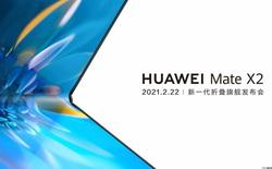 Huawei sẽ ra mắt Mate X2 vào ngày 22/2, thiết kế giống Galaxy Z Fold2