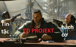 Hacker tấn công CD PROJEKT, lấy mất mã nguồn của cả Cyberpunk và Witcher 3