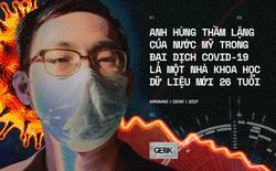 Anh hùng thầm lặng của nước Mỹ trong đại dịch COVID-19 là một nhà khoa học dữ liệu mới 26 tuổi