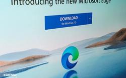 Phiên bản Windows 10 mới nhất đã không còn dấu vết của trình duyệt Edge thế hệ cũ