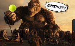 Có gì hay trong quá trình quay Godzilla vs. Kong: Vua quái vật hung bạo trên màn bạc hóa ra chỉ là 1 quả bóng tennis trên phim trường