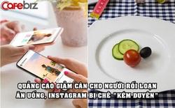 Quảng cáo giảm cân cho người rối loạn ăn uống, Instagram bị chê 'kém duyên', phải lên tiếng xin lỗi
