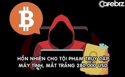 Mất trắng 280.000 USD vì bị lừa đầu tư Bitcoin: Nạn nhân 'hồn nhiên' cho kẻ phạm tội truy cập máy tính từ xa, bị đến tận nhà đòi thêm tiền