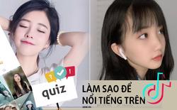 Quiz: Muốn tăng view trên TikTok? Trả lời 13 câu đố dưới đây