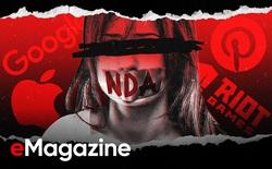 NDA - Thỏa thuận cho phép 'bịt miệng nhân viên' của những gã khổng lồ công nghệ ở Thung lũng Silicon
