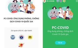 PC-Covid - app thống nhất về phòng chống Covid-19 chính thức ra mắt trên App Store và Google Play