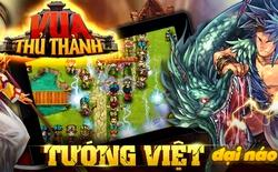 """Vua Thủ Thành: Thêm một """"hiện tượng"""" game Việt gây sốt Apple Store"""