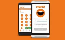 Gọi điện thoại miễn phí không cần kết nối tốc độ cao với Nanu