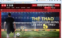 Công an đã ngăn chặn hơn 3.000 website cá độ bóng đá khi diễn ra World Cup 2014