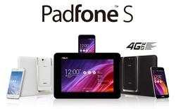 Asus chính thức trình làng Padfone S tại Malaysia với mức giá 5,8 triệu đồng