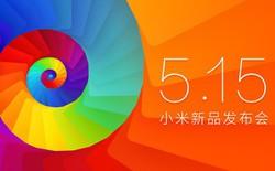 Xiaomi tổ chức sự kiện ngày 15/5 ra mắt Xiaomi Mi3S, smartphone cao cấp giá rẻ