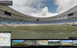Dịch vụ Google Street View cho phép khám phá 12 sân vận động tổ chức World Cup 2014