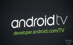 Android TV xuất hiện, tương lai đen tối cho SmartTV không hệ điều hành