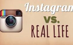 [Video] Instagram và đời thực, có gì khác?