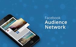 Mạng quảng cáo thông minh Audience Network của Facebook có gì hot?