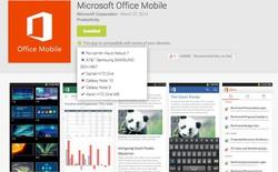 Cài đặt Microsoft Office Mobile cho tablet Android không hỗ trợ
