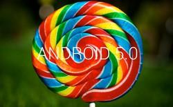 Cập nhật Android 5.0, các đại gia công nghệ đã làm được gì?