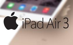 Apple có thể ra mắt iPad Air 3 vào đầu năm 2016, không có 3D Touch