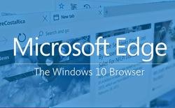 7 lý do khiến bạn nên đặt Microsoft Edge làm trình duyệt mặc định