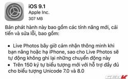 Apple tung ra iOS 9.1 chính thức, bổ sung Emoji, cải thiện Live Photos
