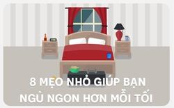 [Infographic] 8 mẹo nhỏ giúp bạn ngủ ngon hơn mỗi tối