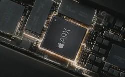 Chip A9X trên iPad Pro: Apple liệu có quá phô trương?