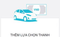 Việt Nam là quốc gia thứ 3 thế giới áp dụng trả tiền mặt khi dùng Uber