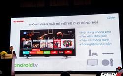 Sharp chính thức giới thiệu Android TV màn hình 4K đến thị trường Việt Nam