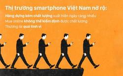 """Đã có giải pháp tránh mua online phải smartphone """"dởm"""""""