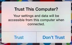 """Vì sao iPhone của bạn luôn hỏi """"Trust this computer"""" khi kết nối với máy tính?"""