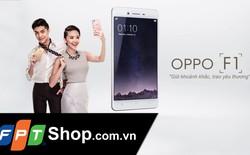 """""""FPT Shop chỉ kinh doanh các mặt hàng được phân phối trực tiếp từ Oppo Việt Nam"""""""