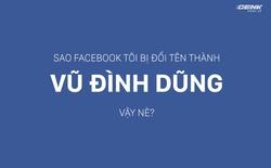 Không phải hack, đây mới là lý do Facebooker Việt bị đổi tên thành Vũ Đình Dũng