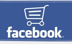 Facebook quyết đẩy mạnh shopping, biến fanpage thành trang TMĐT chuyên nghiệp