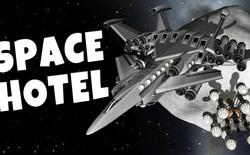 Năm 2020, chúng ta đã có thể lên vũ trụ ở khách sạn