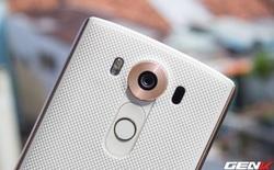 """Trải nghiệm camera LG V10: """"Mãnh hổ"""" trong làng camera phone"""