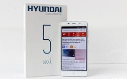 Trên tay chiếc Smartphone Huyndai đầu tiên xuất hiện tại Việt Nam