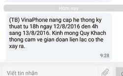 Tối nay, mạng VinaPhone có thể bị gián đoạn do nâng cấp hệ thống