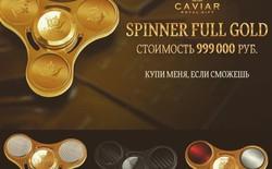 Thương hiệu chế tạo ra iPhone và Nokia phiên bản Putin-Donald Trump lại cho ra mắt fidget spinner trị giá 17.000 USD