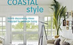 Coastal Style - Trang hoàng ngôi nhà bằng phong cách ven biển