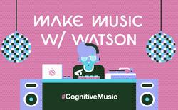 Cứu thế giới là chưa đủ, IBM Watson sẽ đi sáng tác nhạc