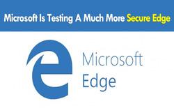Edge sẽ cô lập bạn với các nguy cơ từ Internet nhờ chạy trên máy ảo